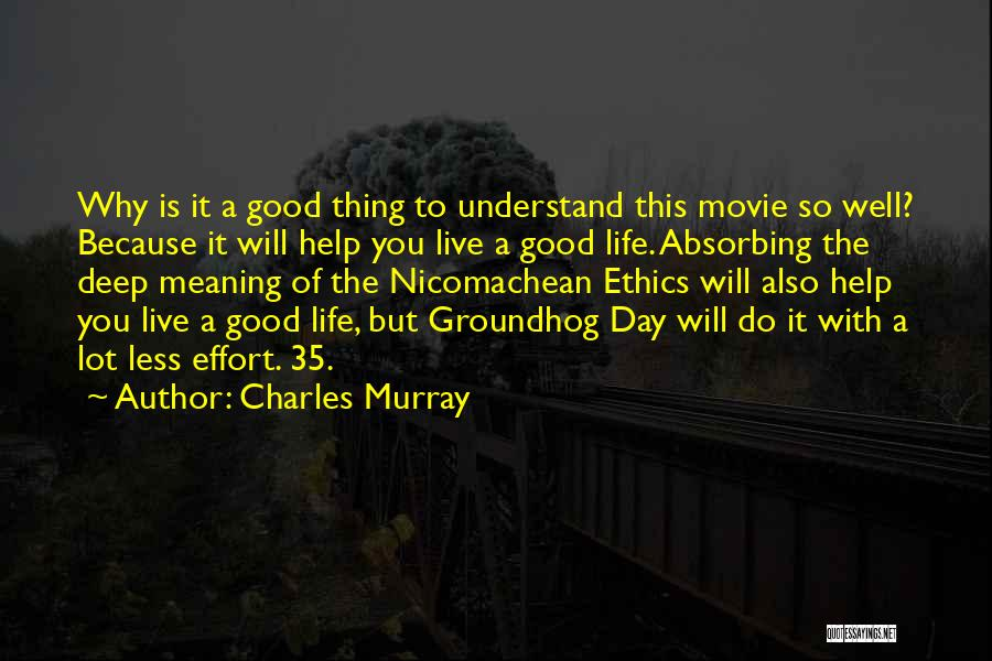 The Groundhog Day Quotes By Charles Murray