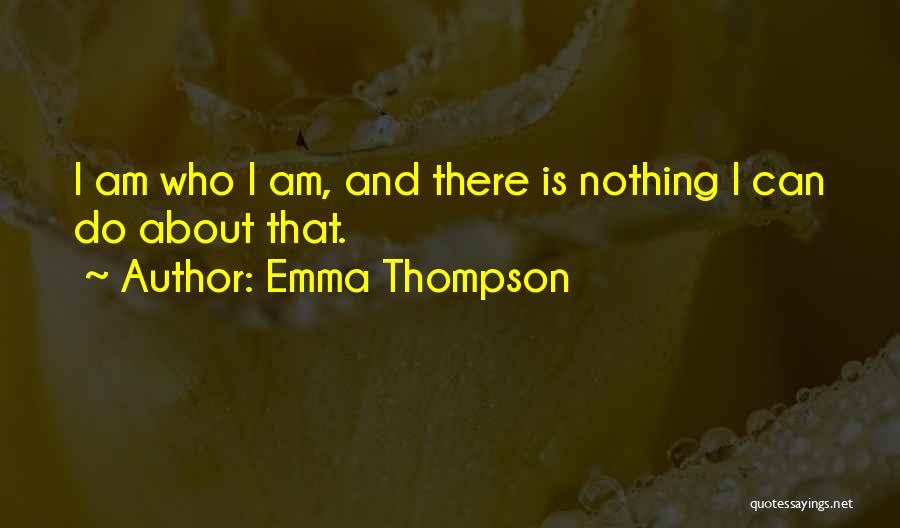 The Groundhog Day Quotes By Emma Thompson