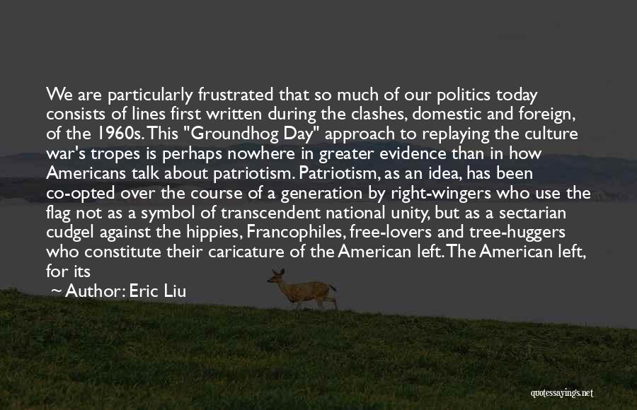 The Groundhog Day Quotes By Eric Liu