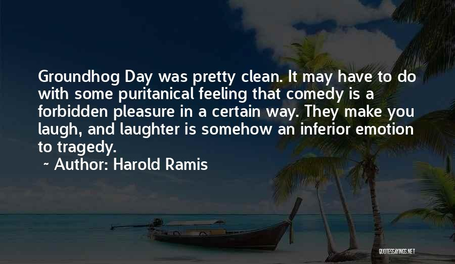 The Groundhog Day Quotes By Harold Ramis
