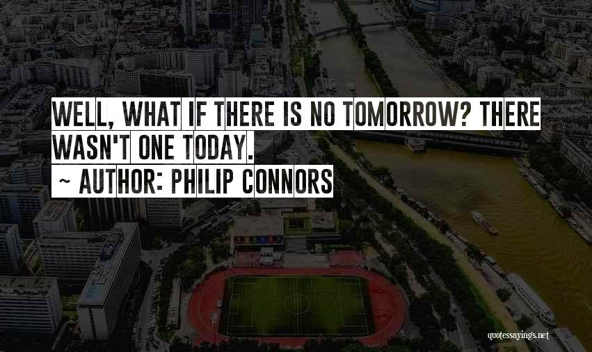 The Groundhog Day Quotes By Philip Connors