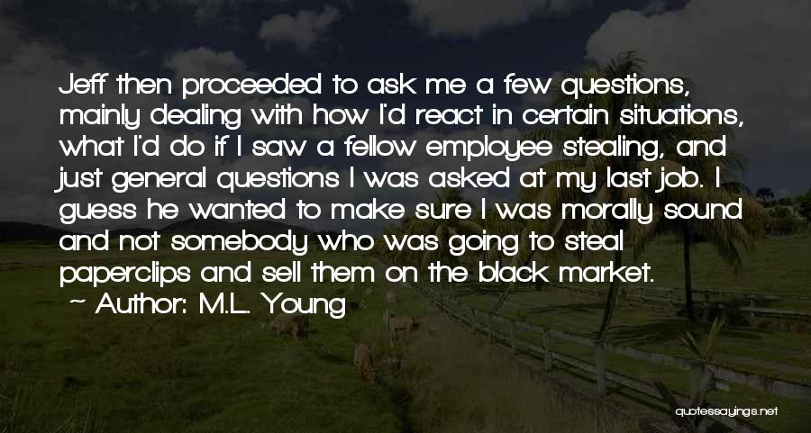 The Guess Who Quotes By M.L. Young