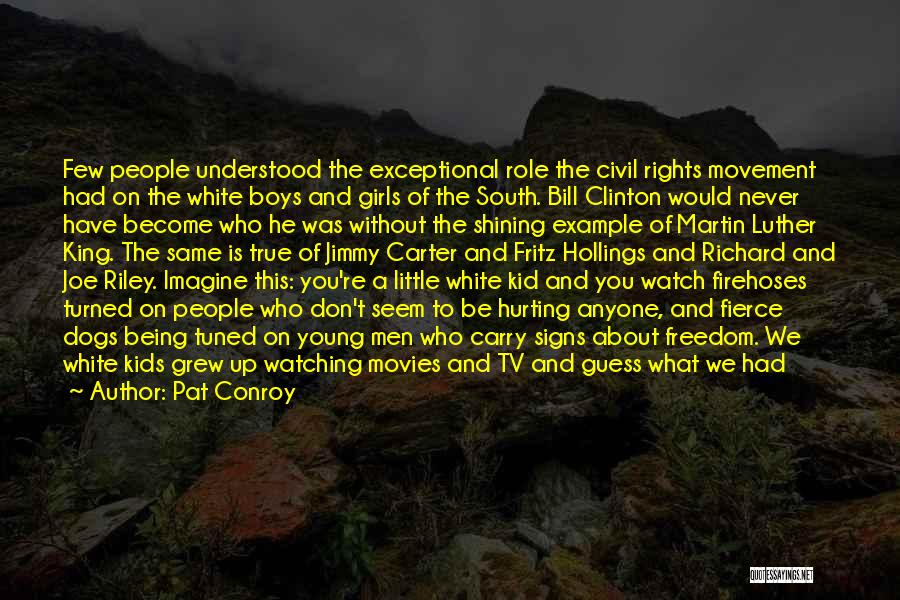 The Guess Who Quotes By Pat Conroy