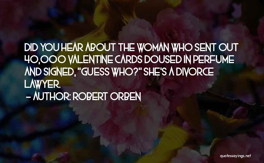 The Guess Who Quotes By Robert Orben