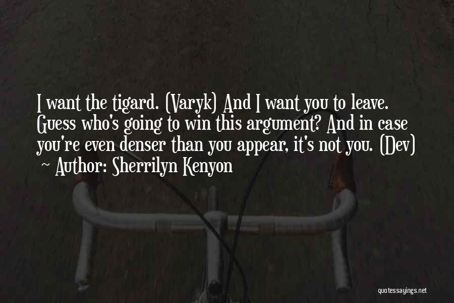 The Guess Who Quotes By Sherrilyn Kenyon
