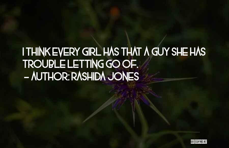 The Guy Every Girl Wants Quotes By Rashida Jones