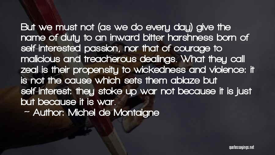 The Harshness Of War Quotes By Michel De Montaigne