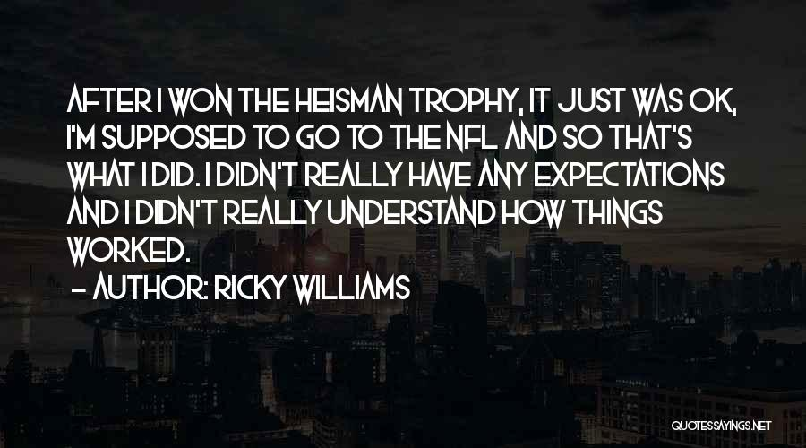 The Heisman Trophy Quotes By Ricky Williams