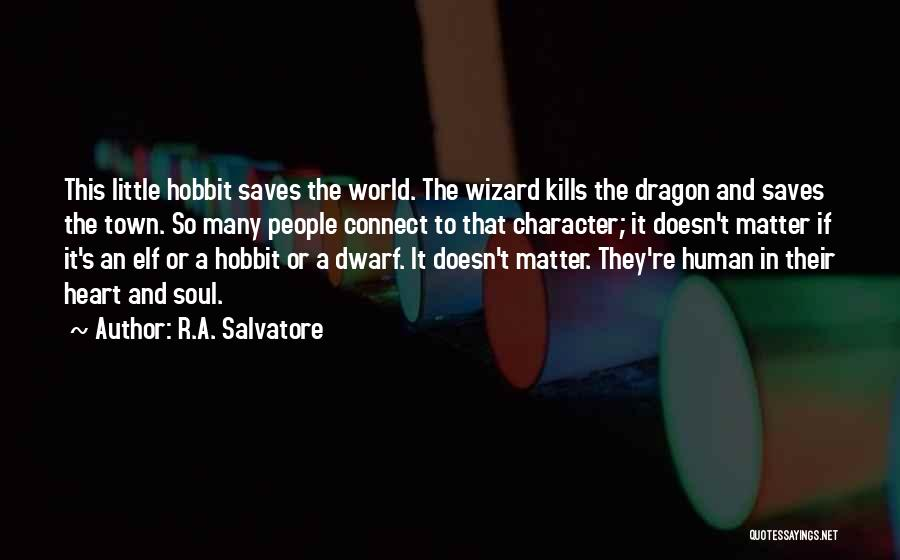The Hobbit 2 Dragon Quotes By R.A. Salvatore