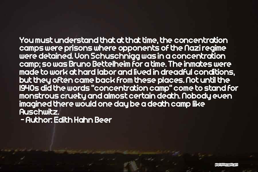 The Holocaust Concentration Camps Quotes By Edith Hahn Beer