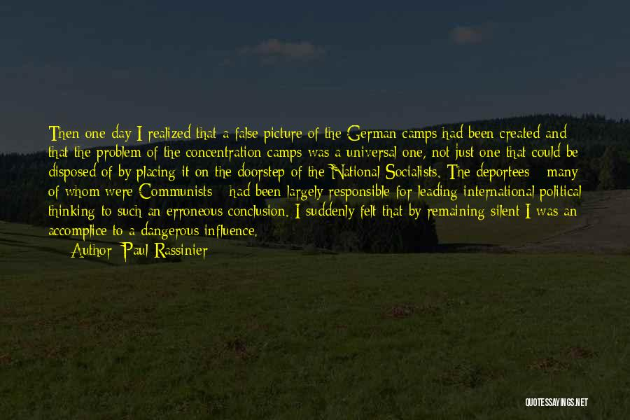 The Holocaust Concentration Camps Quotes By Paul Rassinier