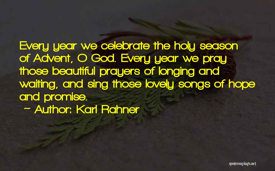 The Holy Longing Quotes By Karl Rahner