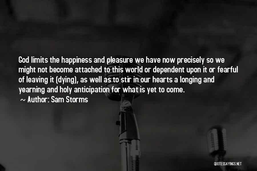 The Holy Longing Quotes By Sam Storms