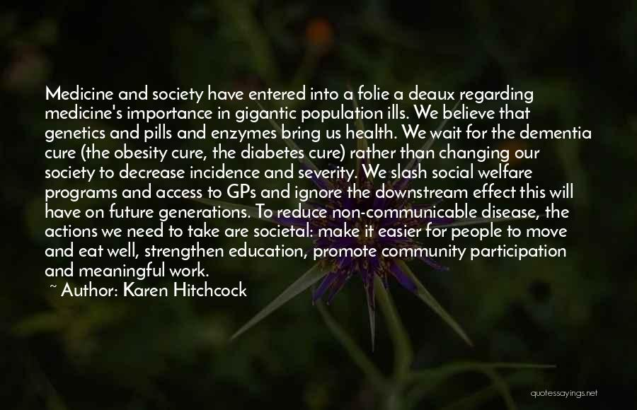 The Importance Of Education In Society Quotes By Karen Hitchcock