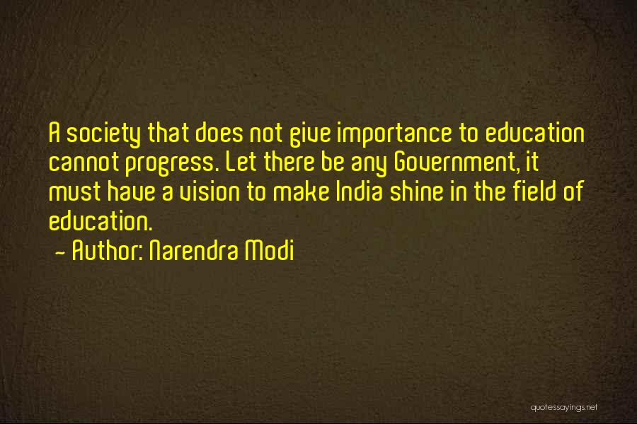 The Importance Of Education In Society Quotes By Narendra Modi