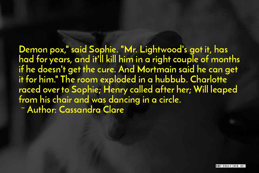 The Infernal Devices Clockwork Prince Quotes By Cassandra Clare