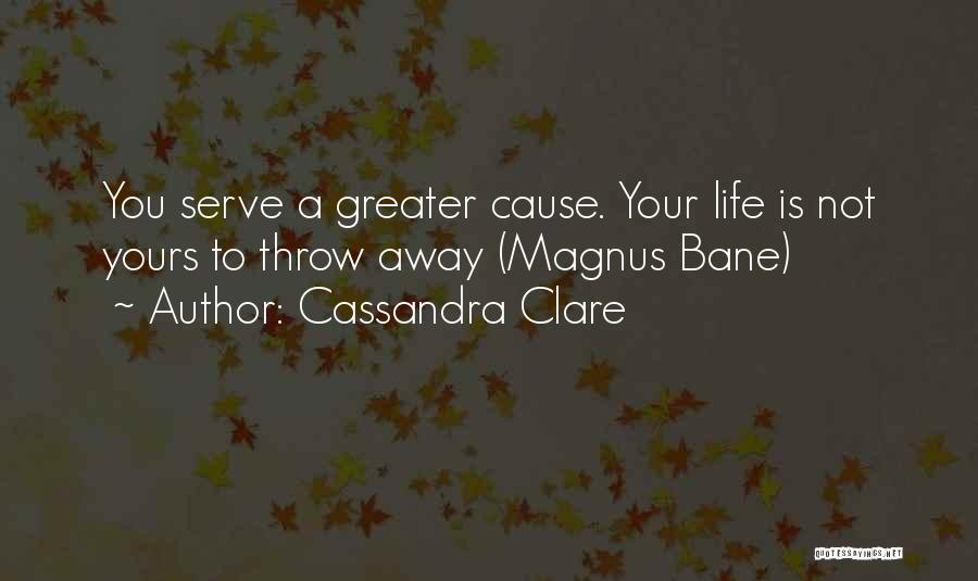 The Infernal Devices Magnus Quotes By Cassandra Clare