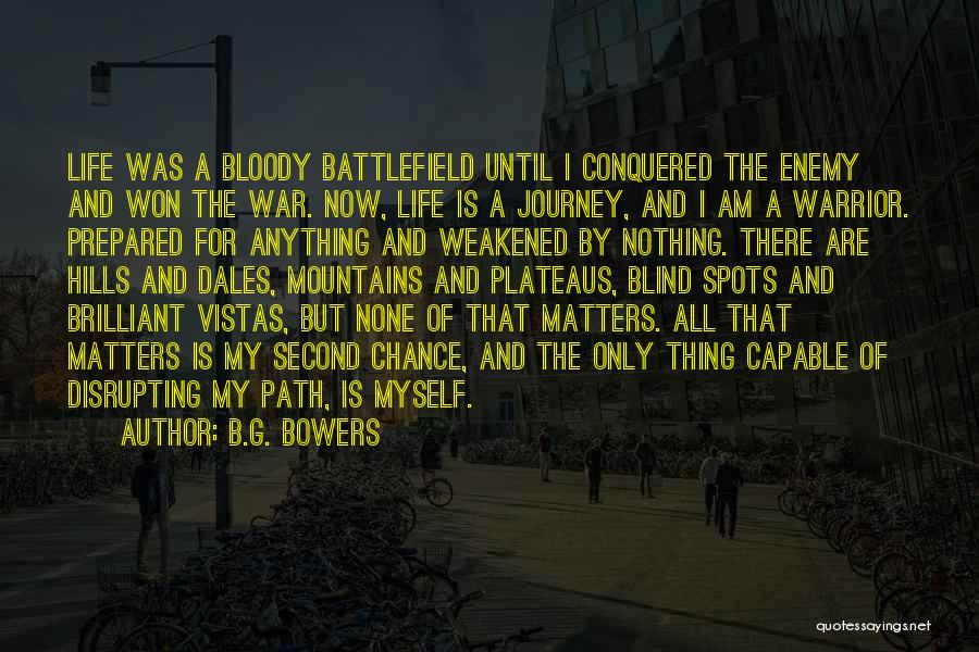 The Journey Of Death Quotes By B.G. Bowers