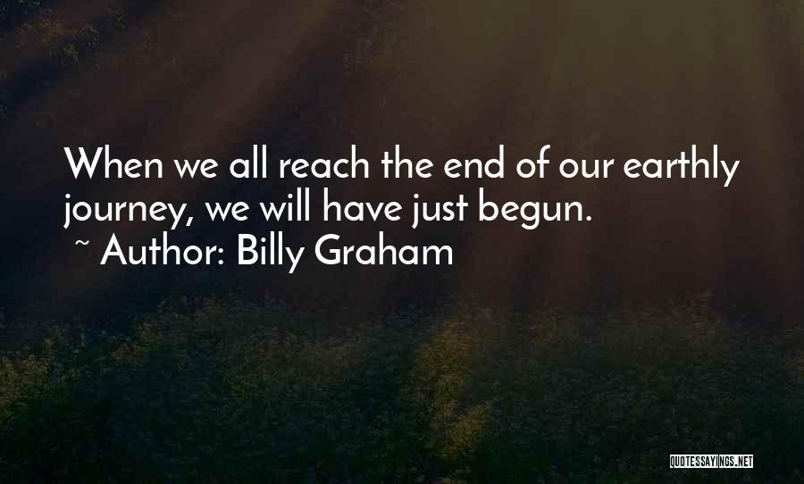 The Journey Of Death Quotes By Billy Graham