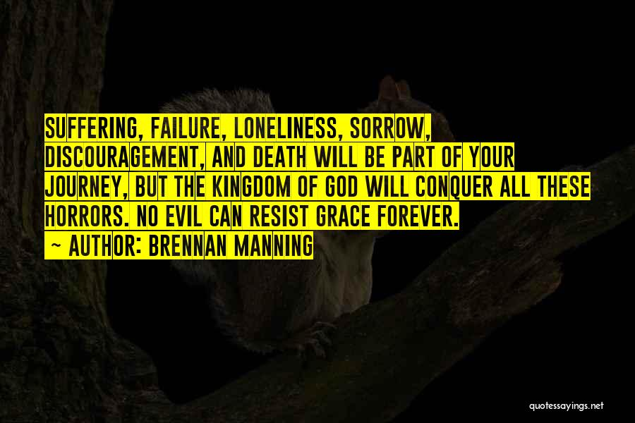 The Journey Of Death Quotes By Brennan Manning
