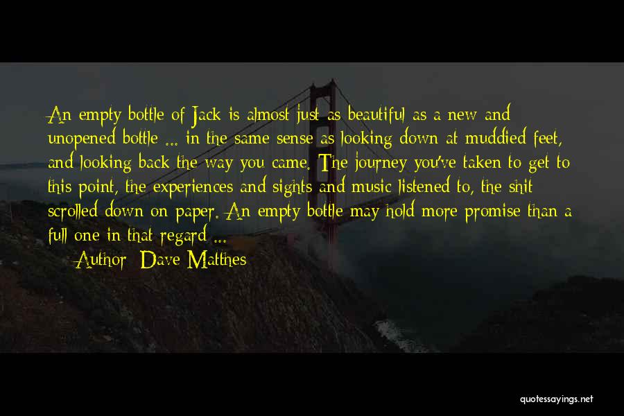 The Journey Of Death Quotes By Dave Matthes