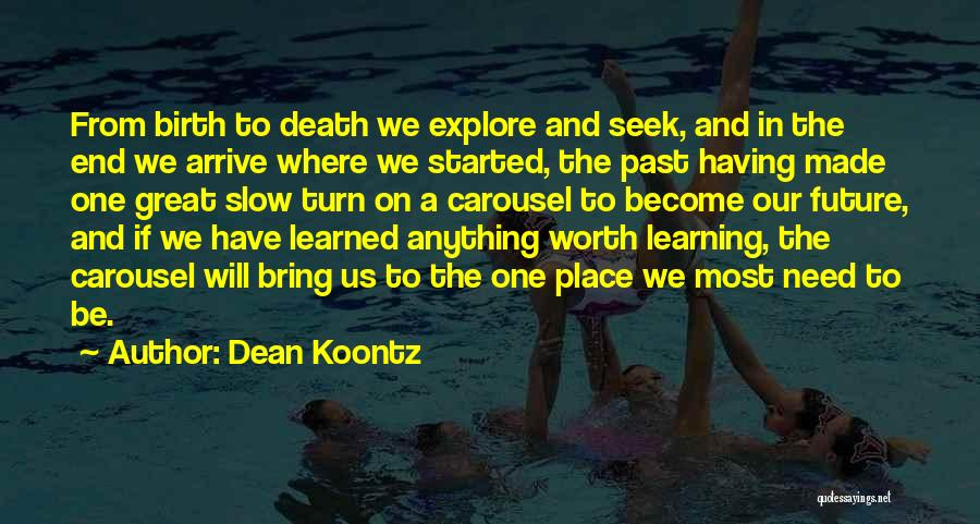 The Journey Of Death Quotes By Dean Koontz