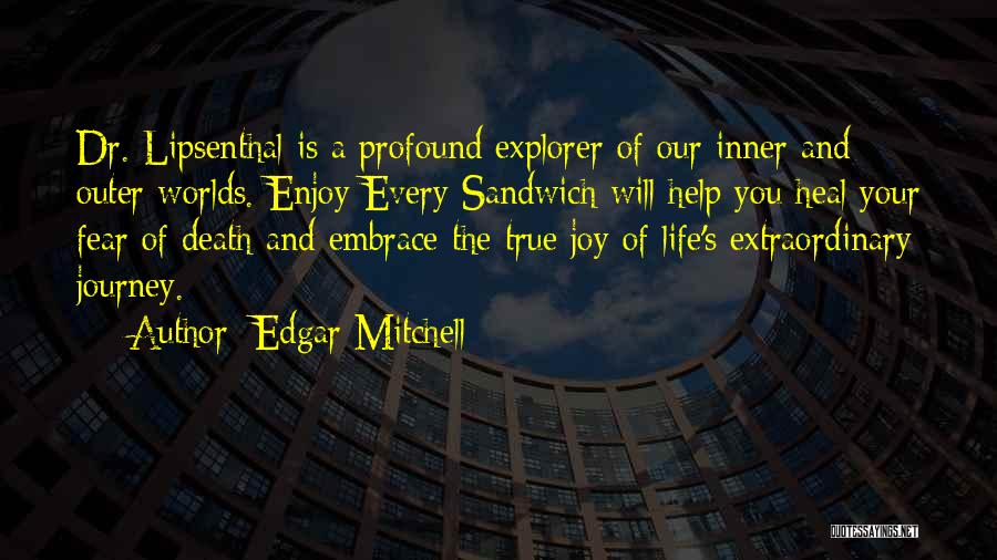 The Journey Of Death Quotes By Edgar Mitchell