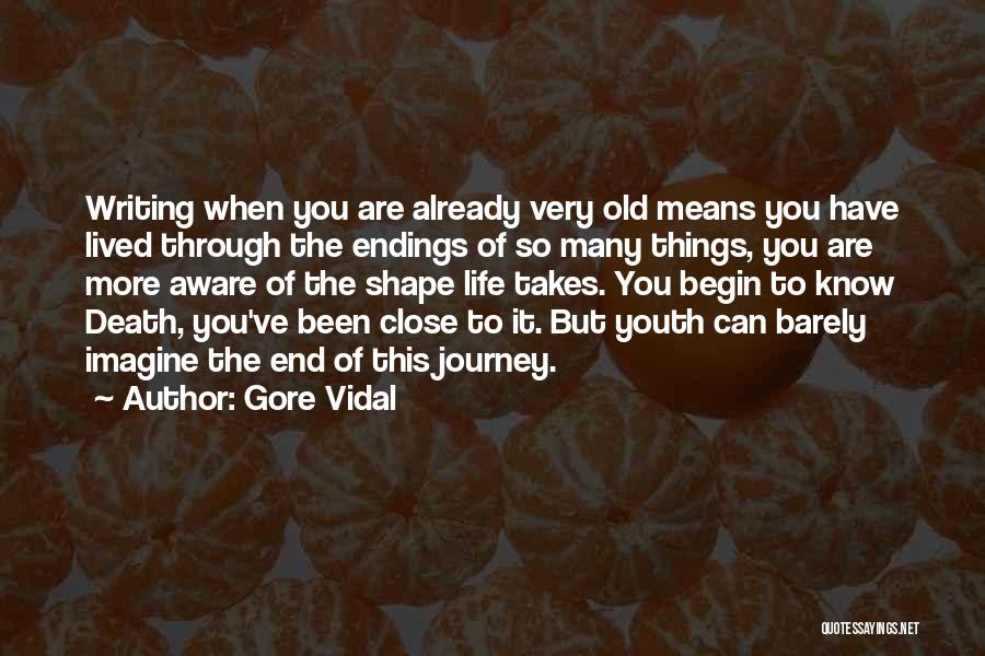 The Journey Of Death Quotes By Gore Vidal