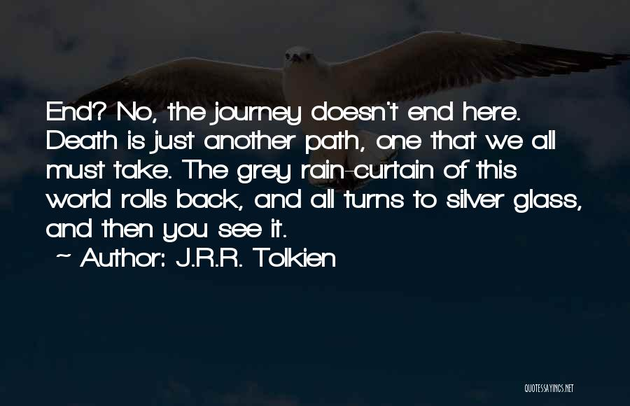The Journey Of Death Quotes By J.R.R. Tolkien