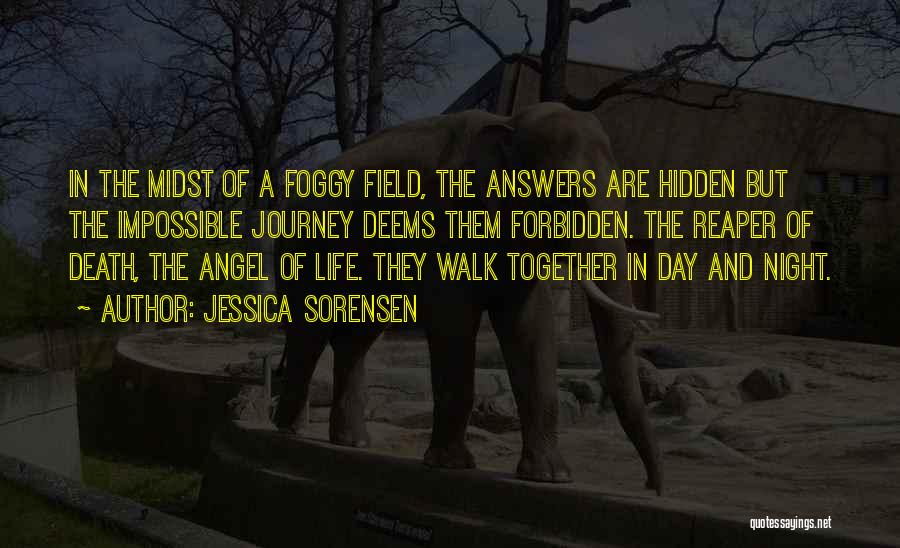 The Journey Of Death Quotes By Jessica Sorensen