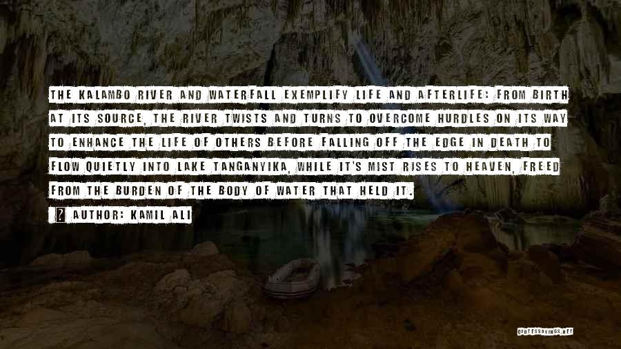 The Journey Of Death Quotes By Kamil Ali