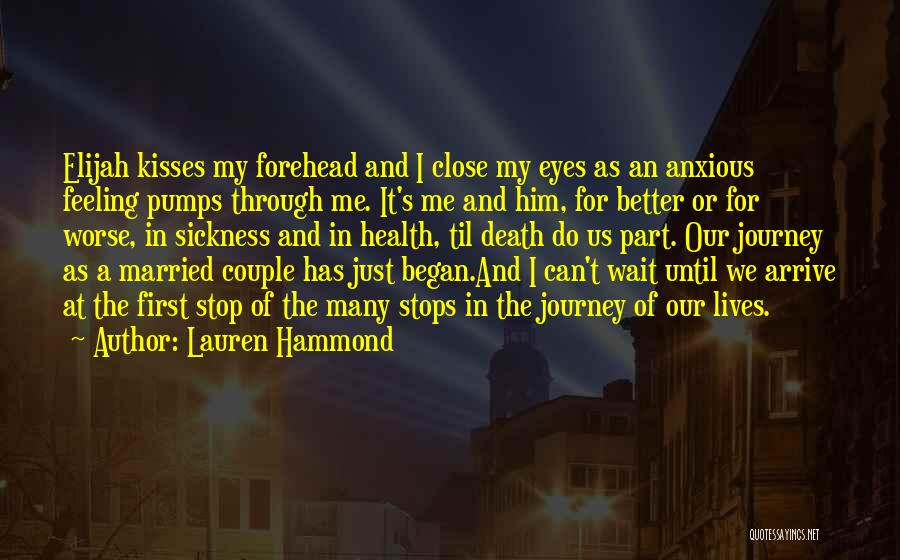 The Journey Of Death Quotes By Lauren Hammond