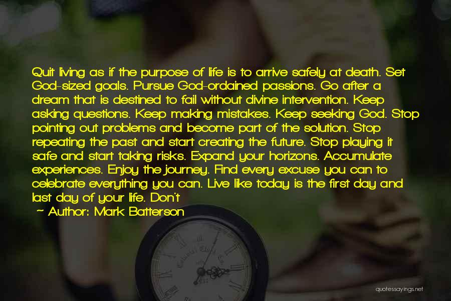The Journey Of Death Quotes By Mark Batterson