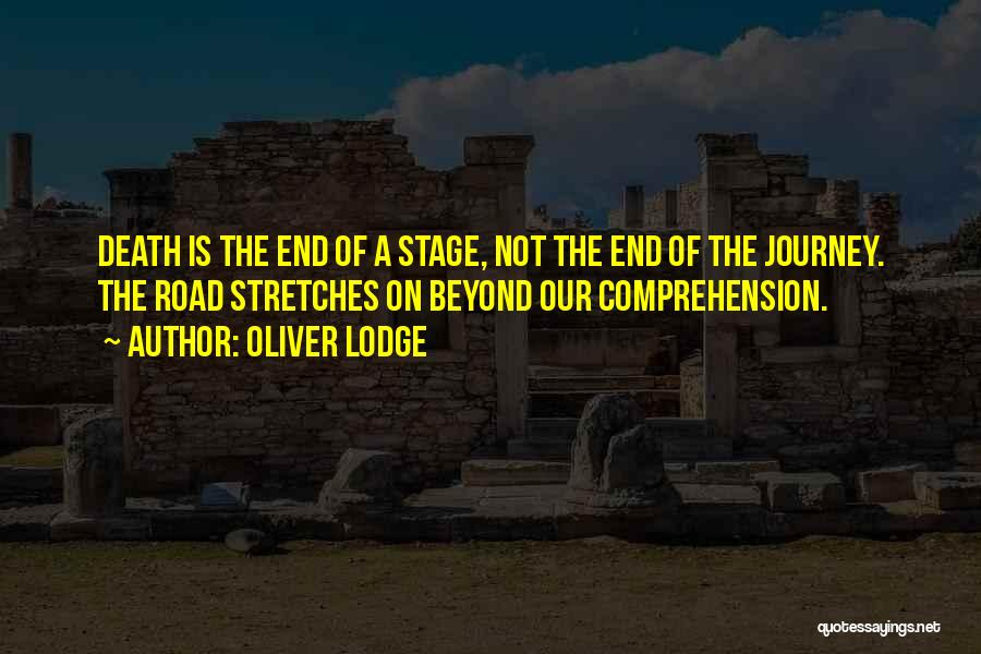The Journey Of Death Quotes By Oliver Lodge