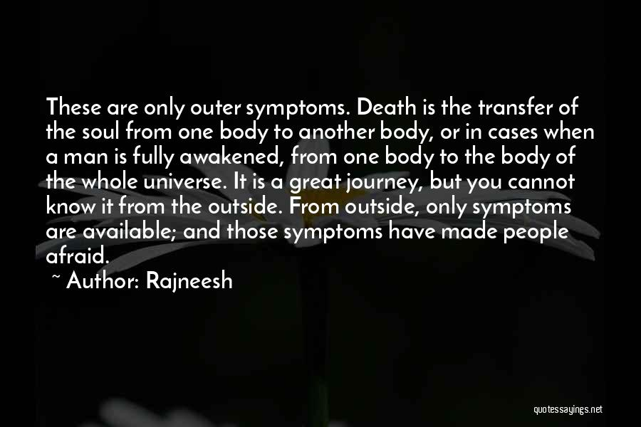 The Journey Of Death Quotes By Rajneesh