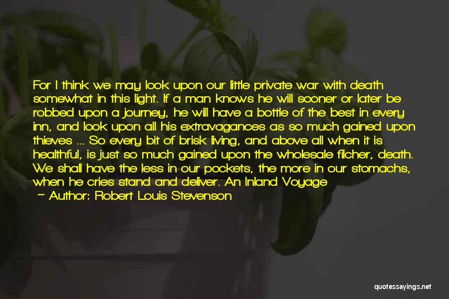 The Journey Of Death Quotes By Robert Louis Stevenson