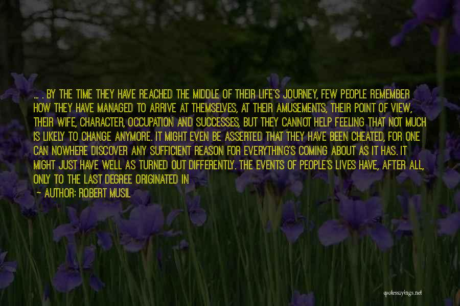 The Journey Of Death Quotes By Robert Musil