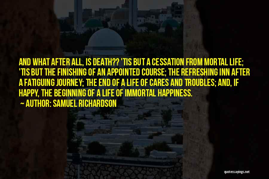 The Journey Of Death Quotes By Samuel Richardson
