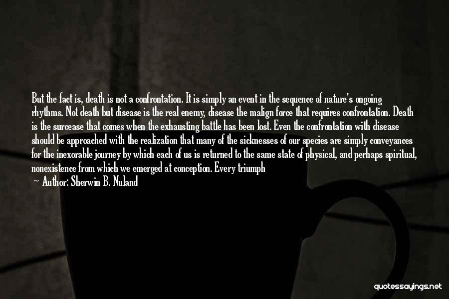 The Journey Of Death Quotes By Sherwin B. Nuland