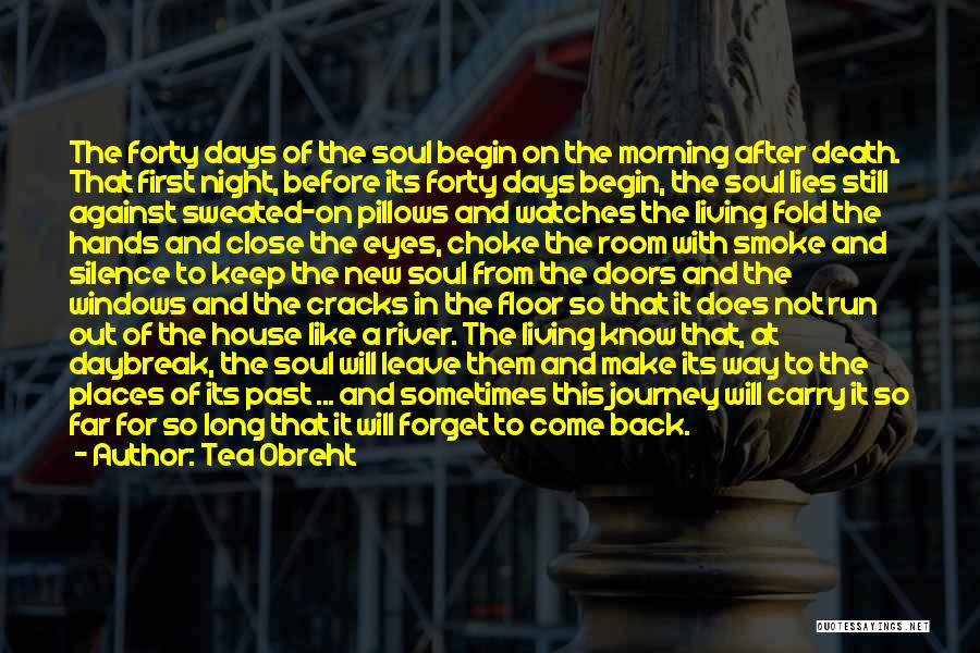 The Journey Of Death Quotes By Tea Obreht