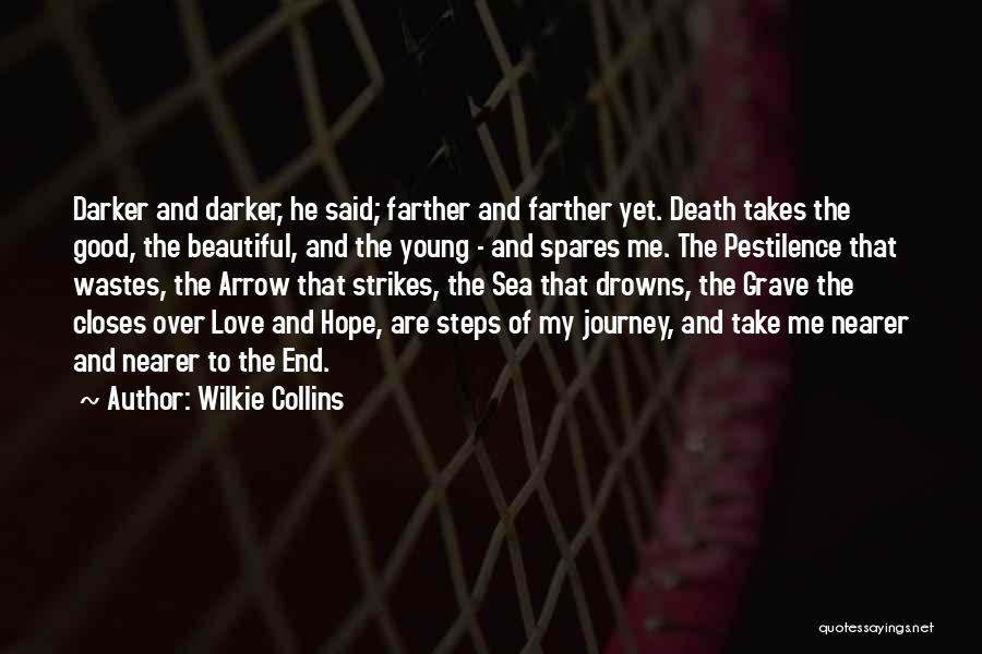 The Journey Of Death Quotes By Wilkie Collins