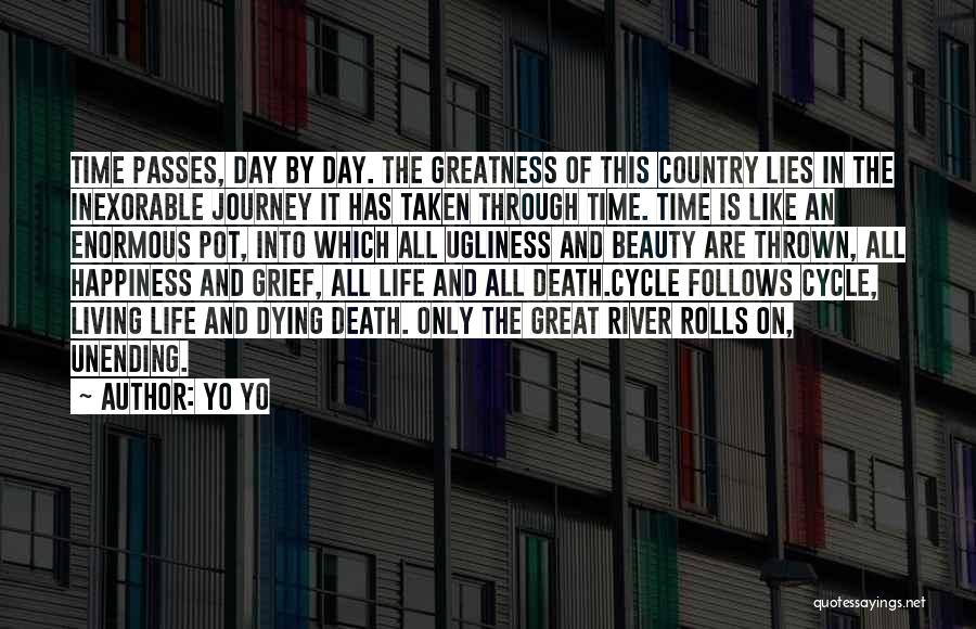 The Journey Of Death Quotes By Yo Yo