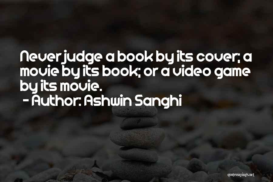 The Judge Movie Quotes By Ashwin Sanghi