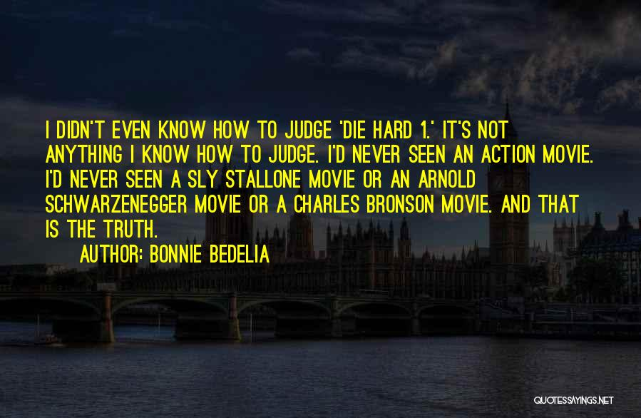 The Judge Movie Quotes By Bonnie Bedelia