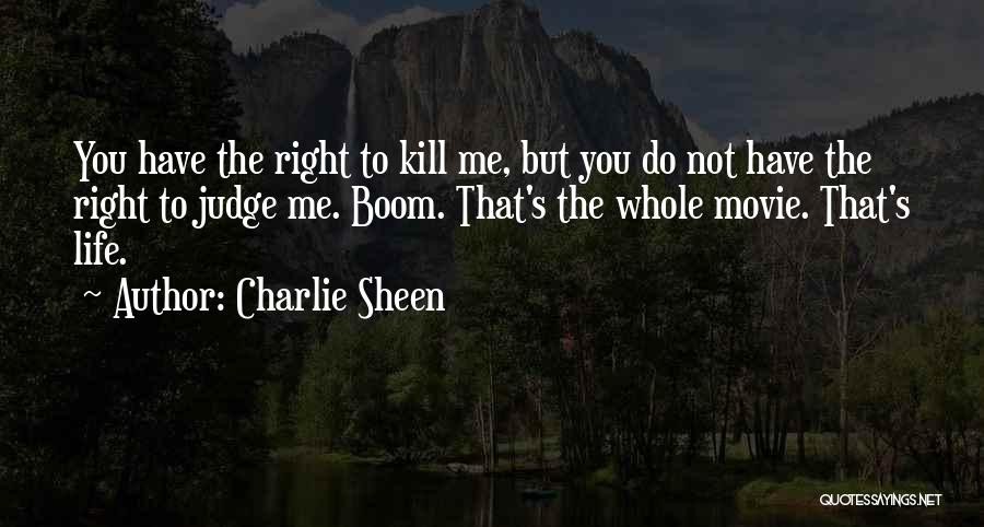 The Judge Movie Quotes By Charlie Sheen