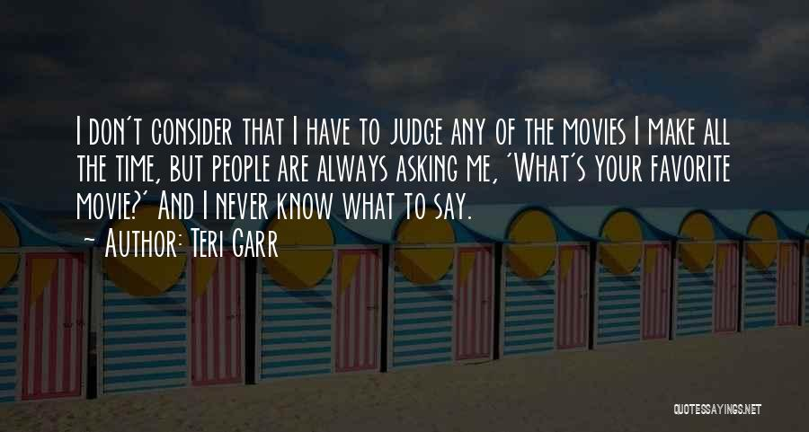 The Judge Movie Quotes By Teri Garr