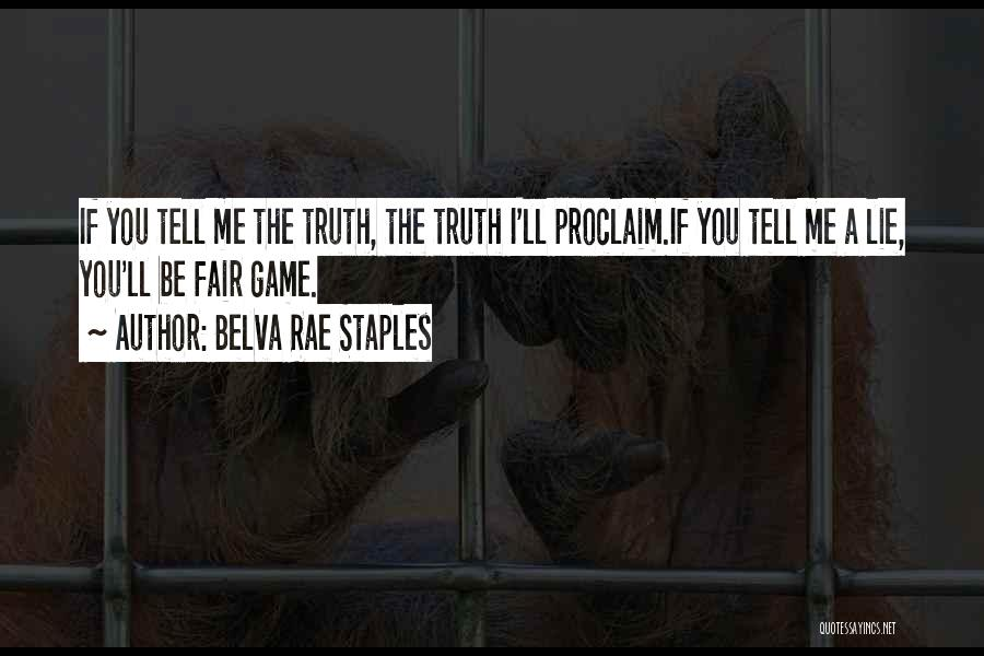 The Justice Game Quotes By Belva Rae Staples