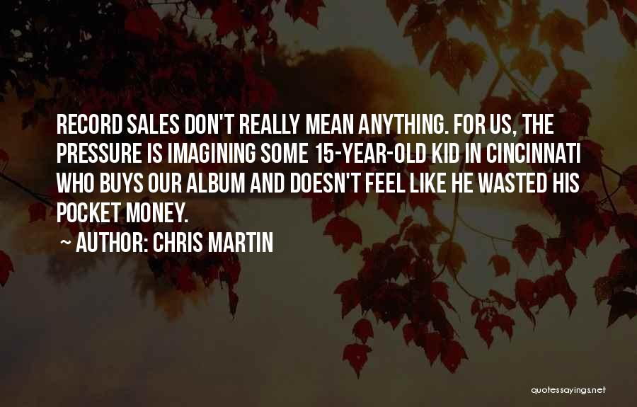 The Kid Who Quotes By Chris Martin