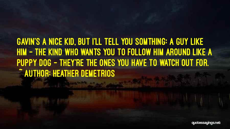 The Kid Who Quotes By Heather Demetrios