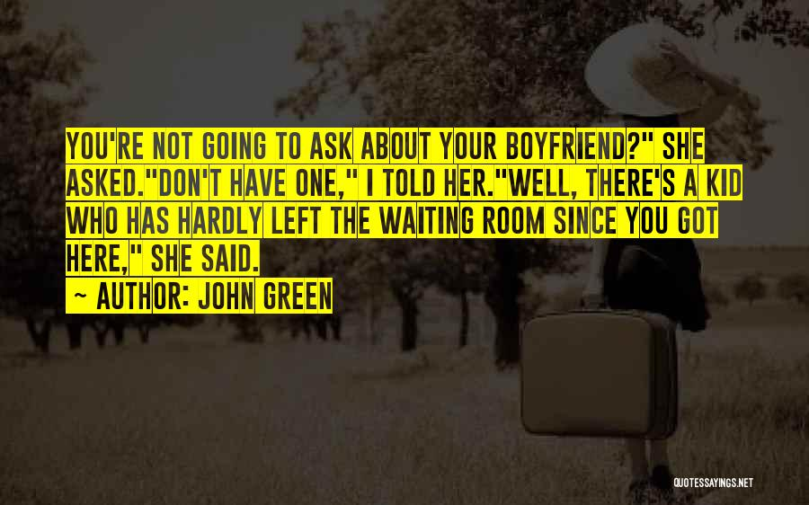 The Kid Who Quotes By John Green